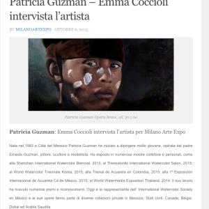 Patricia Guzman - Emma Coccioli intervista l'artista. Milano Arte Expo. 2015.  http://milanoartexpo.com/2015/10/06/patricia-guzman-emma-coccioli-intervista-lartista/