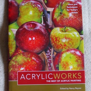 AcrylicWorks: Best of Acrylic competition. North Light Books. 2013.