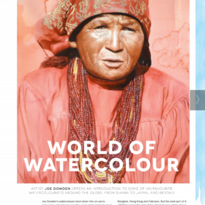 Artists and Illustrators Magazine. World of Watercolour. Joe Dowden. September 2016. https://gb.zinio.com/www/browse/issue.jsp?skuId=416387296&offerId=500369221&subscription=true#/